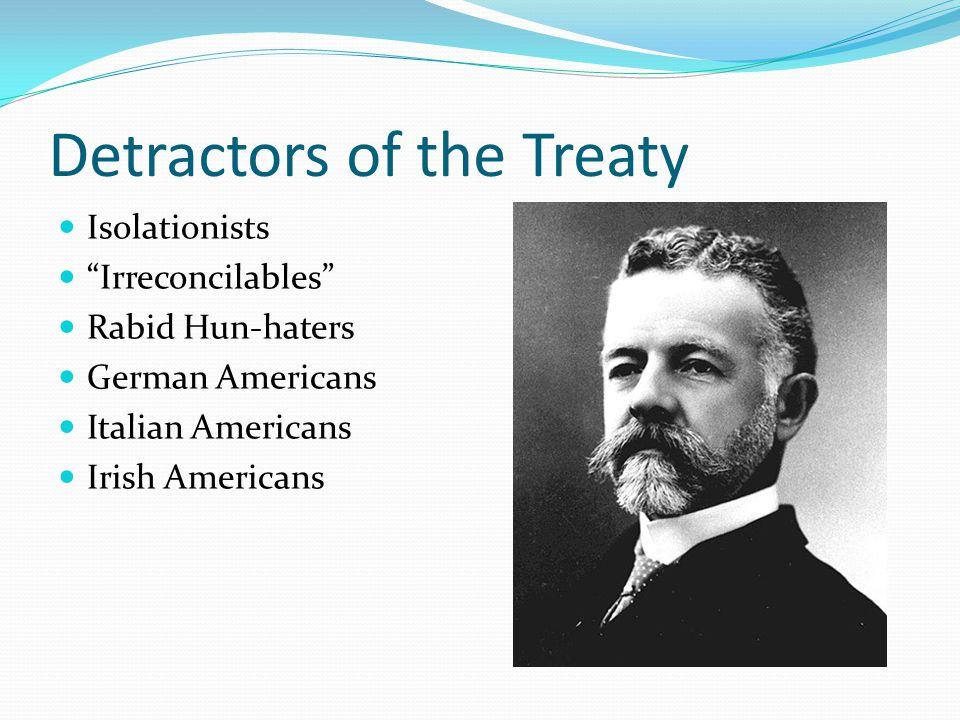 Detractors of the Treaty