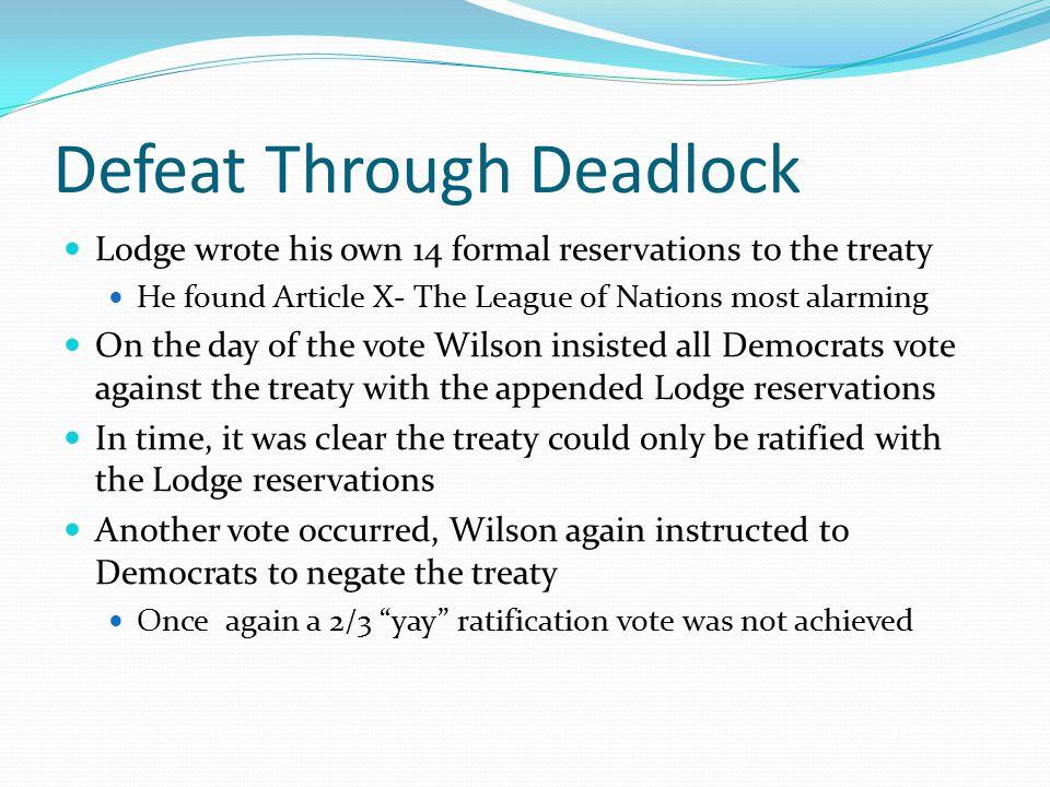 Defeat Through Deadlock