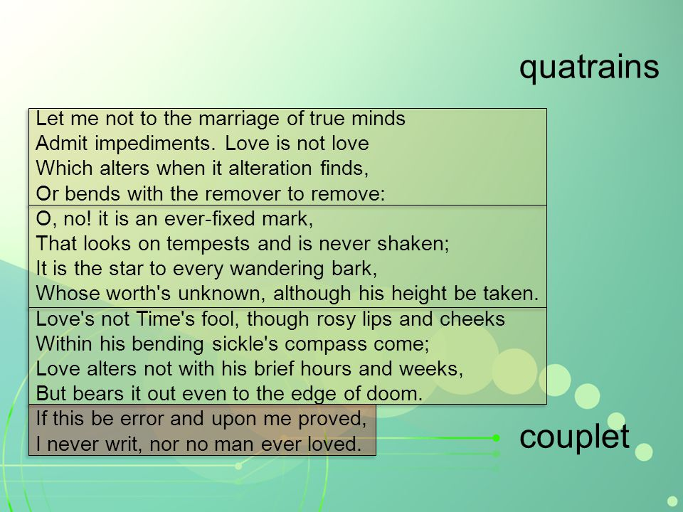 quatrains couplet Let me not to the marriage of true minds