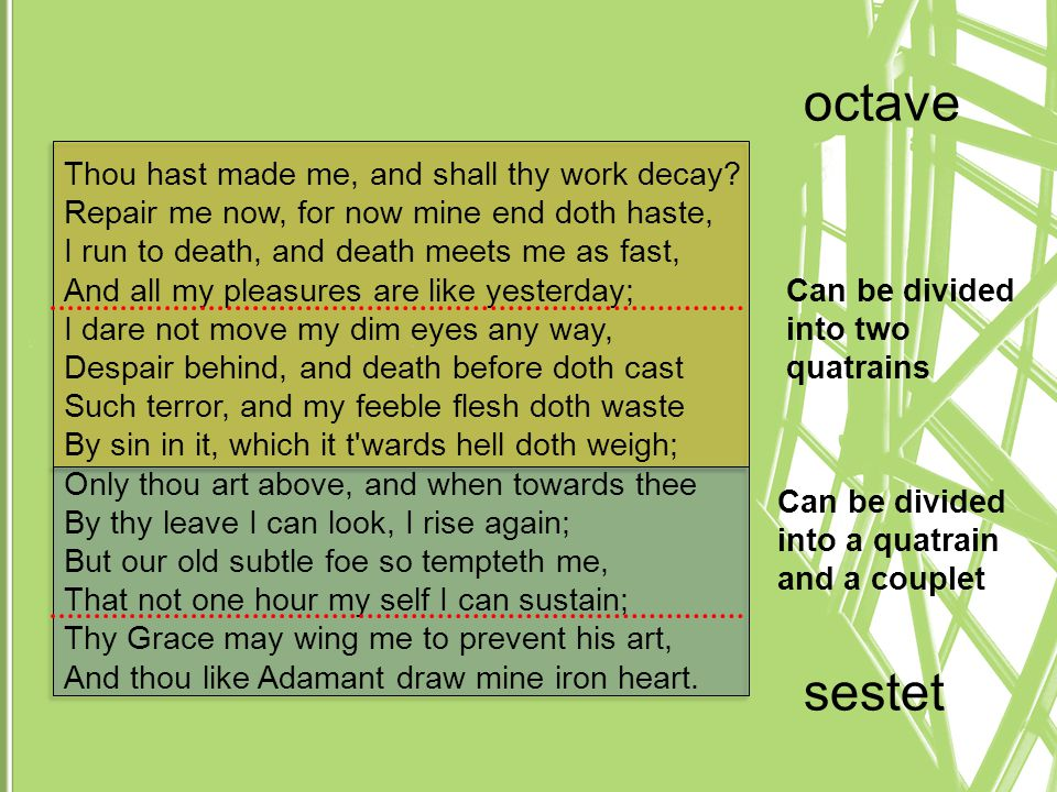 octave sestet Thou hast made me, and shall thy work decay
