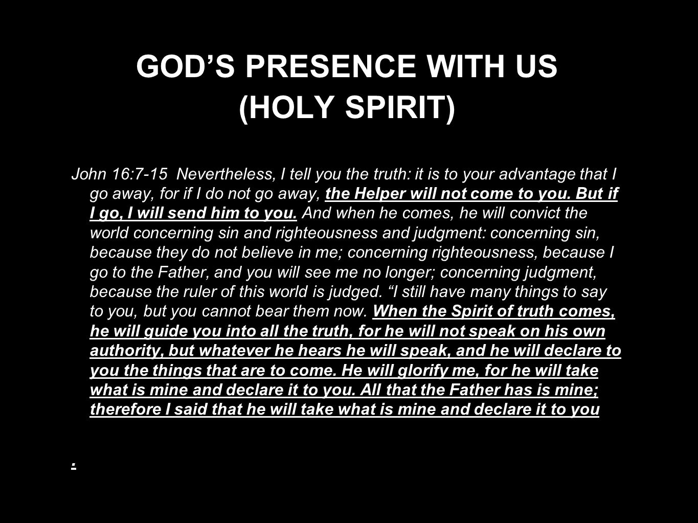 GOD'S PRESENCE WITH US (HOLY SPIRIT)