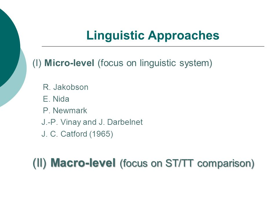 Linguistic Approaches