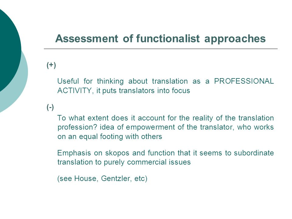 Assessment of functionalist approaches