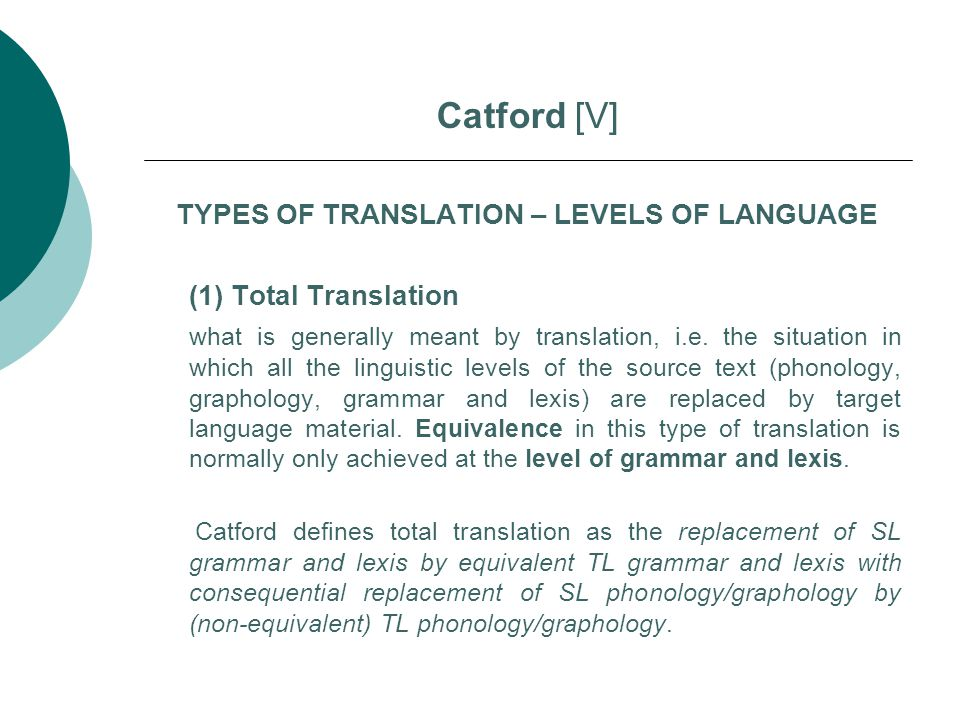TYPES OF TRANSLATION – LEVELS OF LANGUAGE