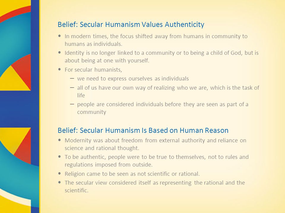 Belief: Secular Humanism Values Authenticity