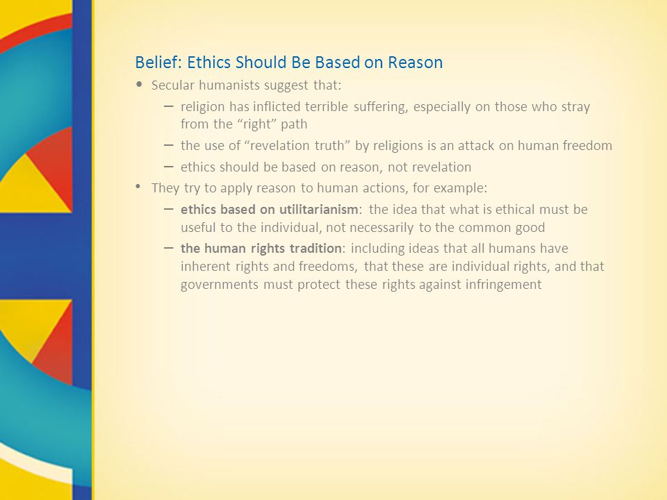 Belief: Ethics Should Be Based on Reason