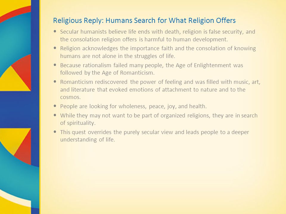 Religious Reply: Humans Search for What Religion Offers