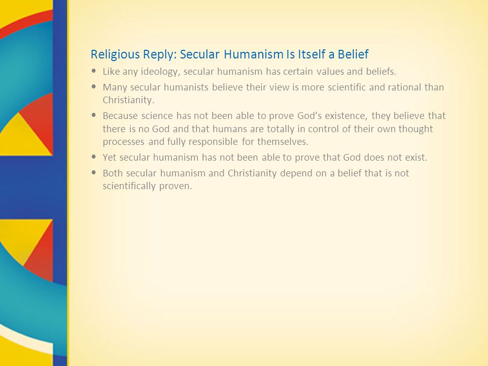 Religious Reply: Secular Humanism Is Itself a Belief