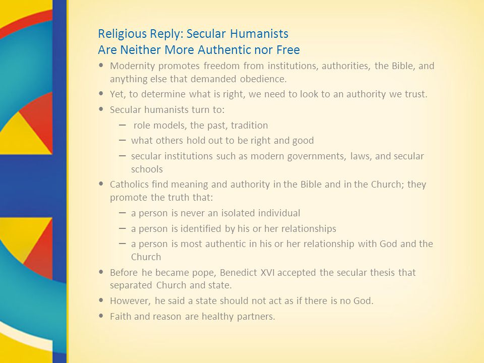 Religious Reply: Secular Humanists Are Neither More Authentic nor Free