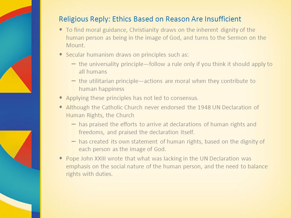 Religious Reply: Ethics Based on Reason Are Insufficient