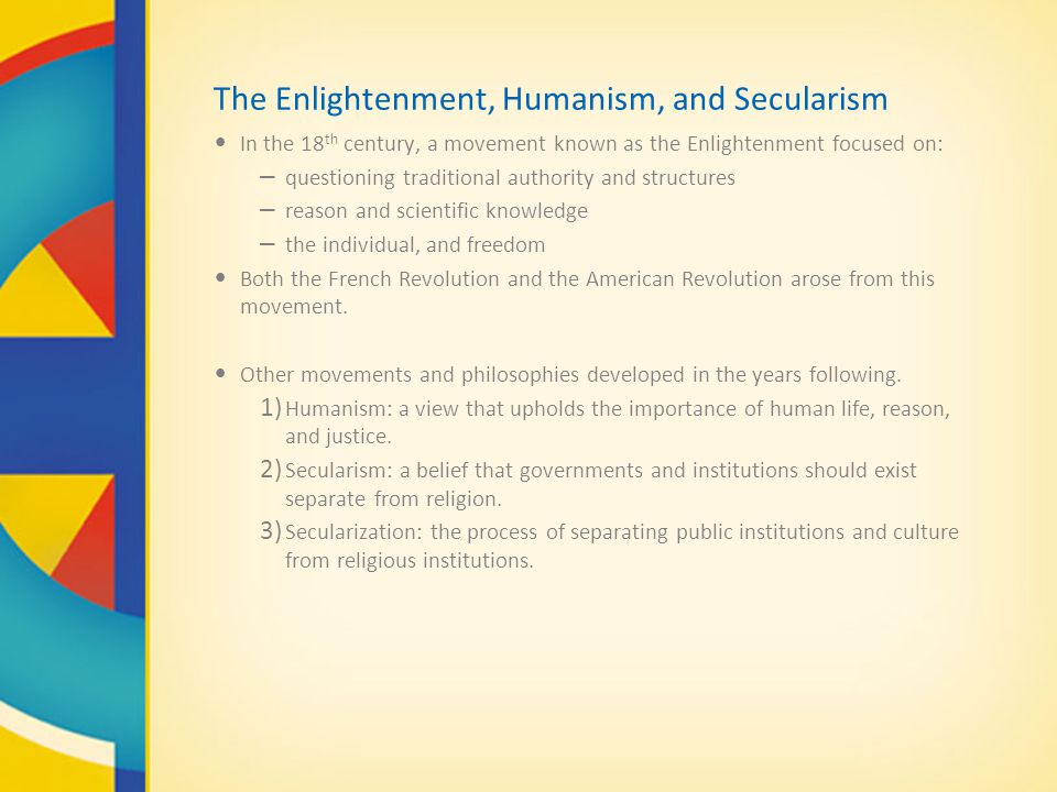 The Enlightenment, Humanism, and Secularism
