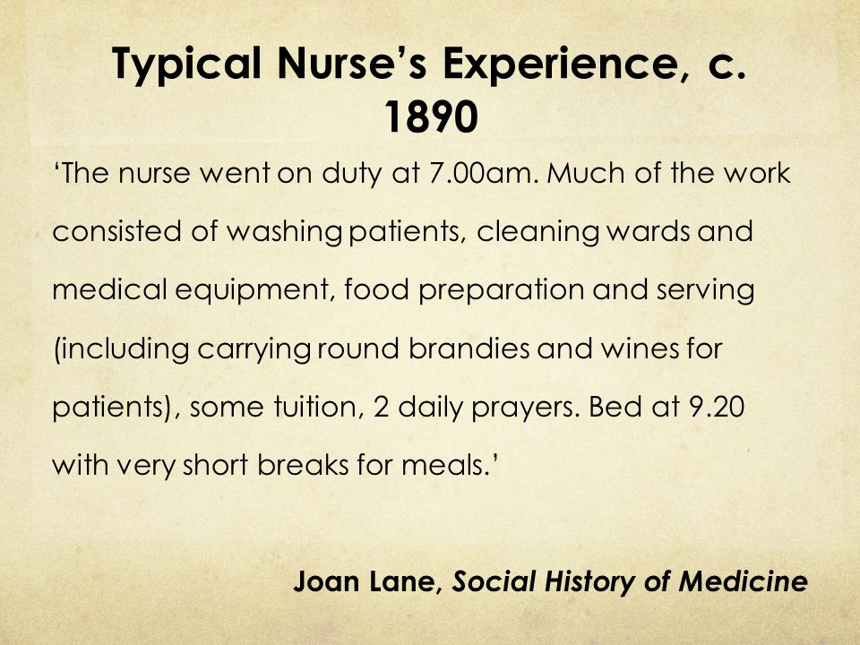 Typical Nurse's Experience, c. 1890