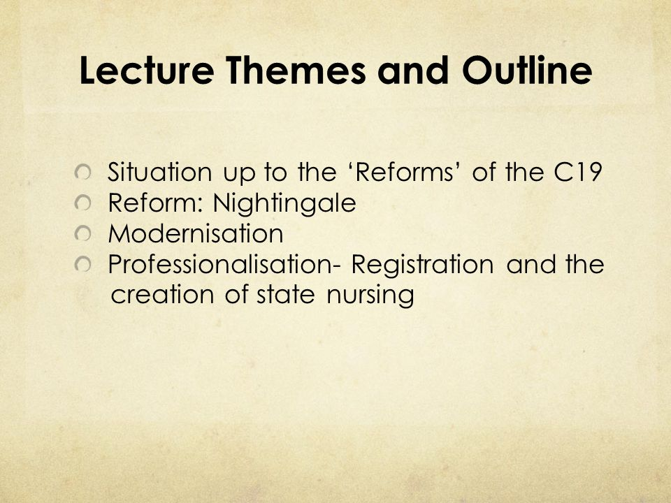 Lecture Themes and Outline
