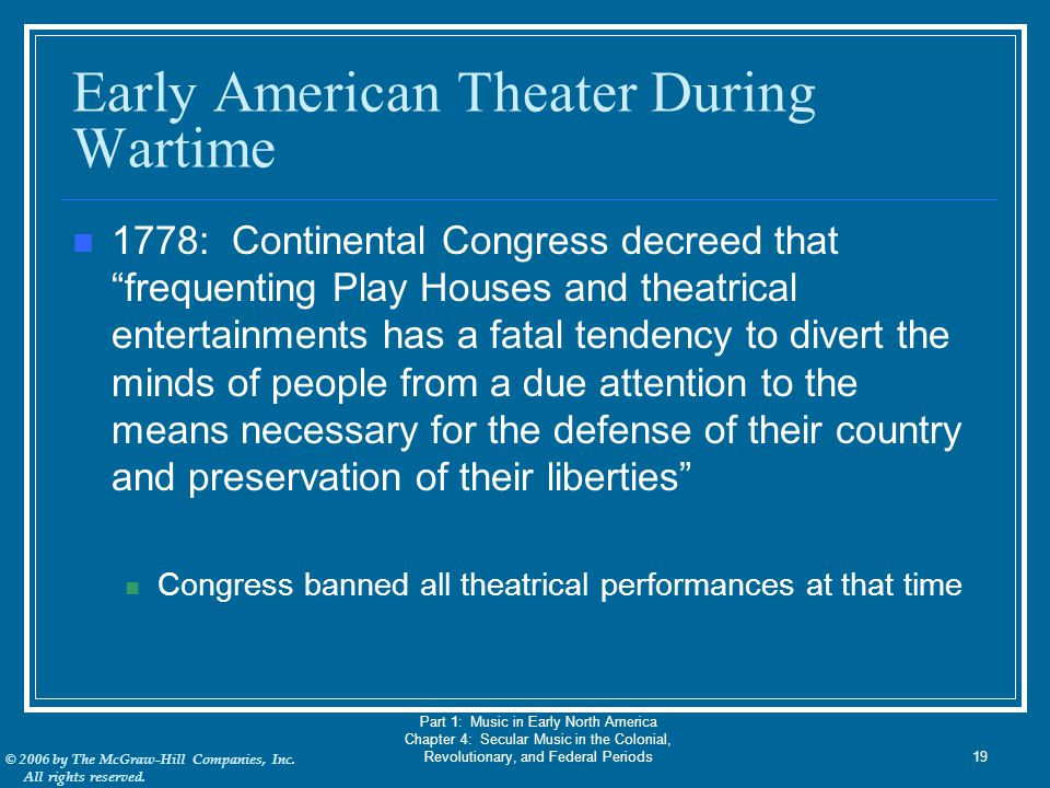 Early American Theater During Wartime