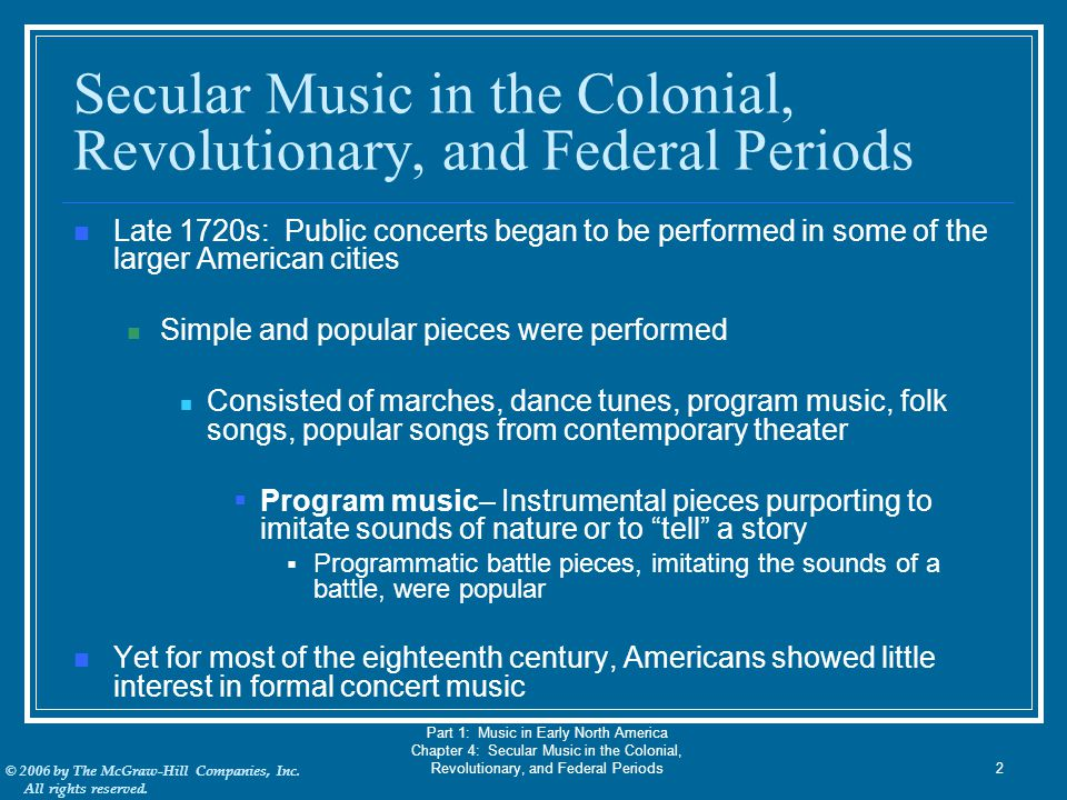 Secular Music in the Colonial, Revolutionary, and Federal Periods
