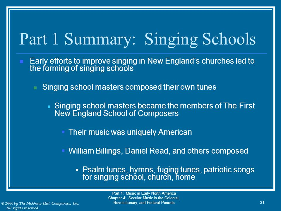 Part 1 Summary: Singing Schools
