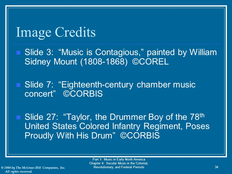 Image Credits Slide 3: Music is Contagious, painted by William Sidney Mount (1808-1868) ©COREL.