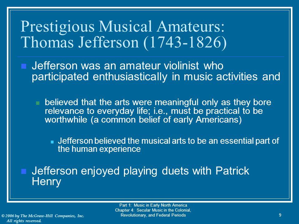 Prestigious Musical Amateurs: Thomas Jefferson (1743-1826)