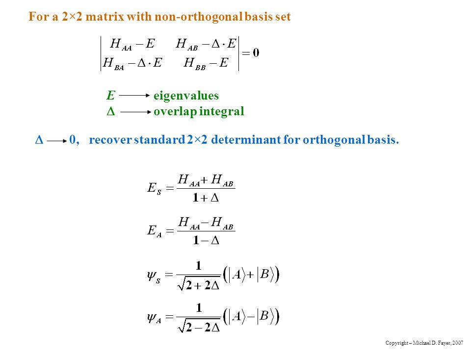 For a 2×2 matrix with non-orthogonal basis set
