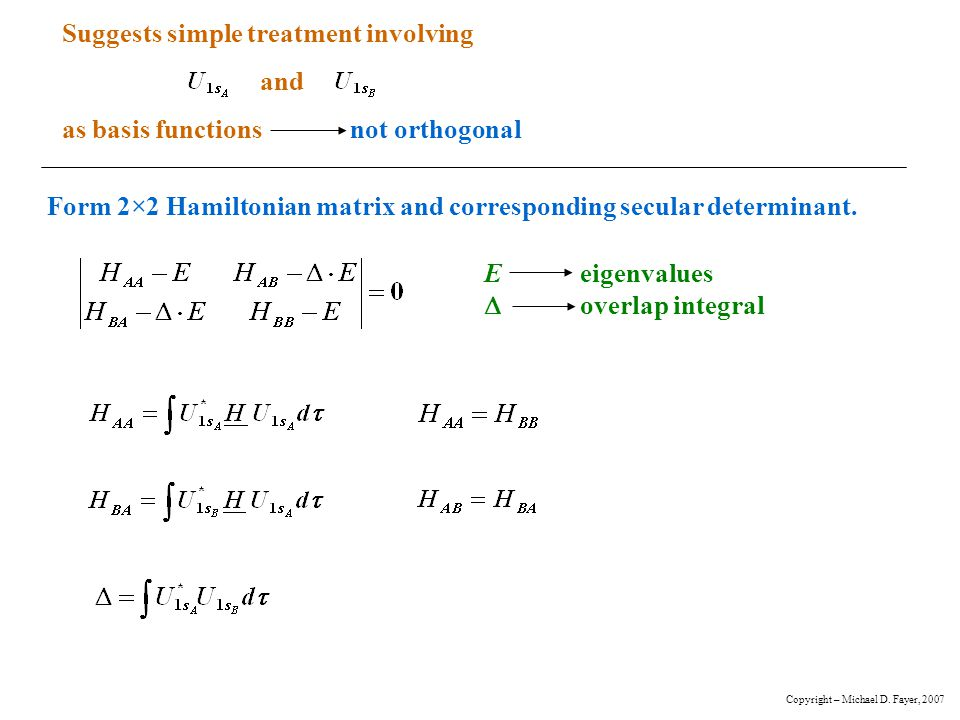 Suggests simple treatment involving as basis functions not orthogonal