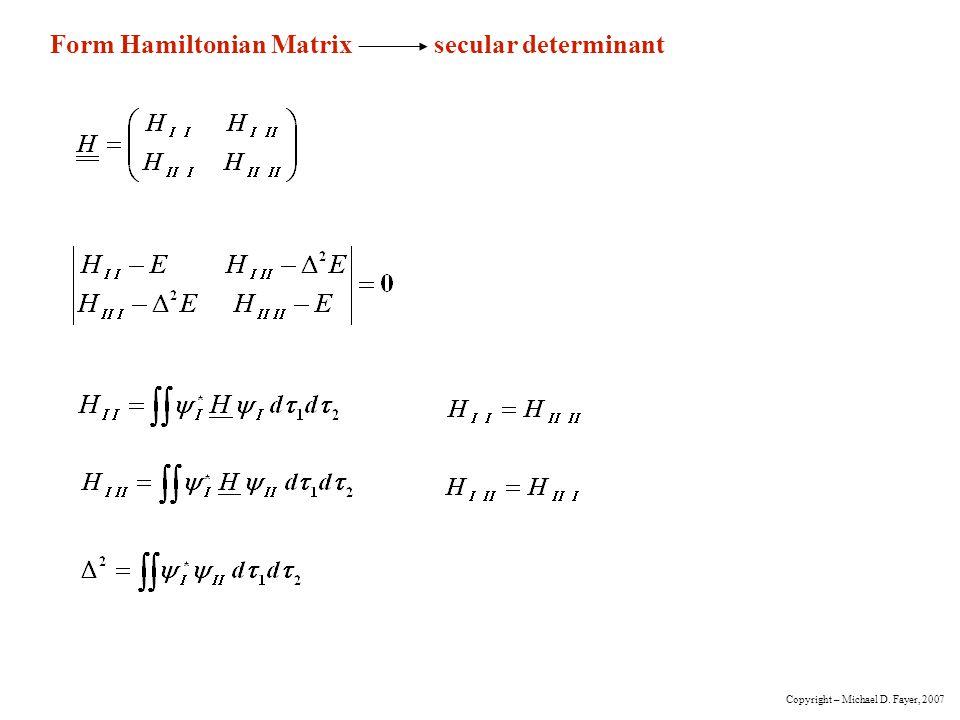 Form Hamiltonian Matrix secular determinant