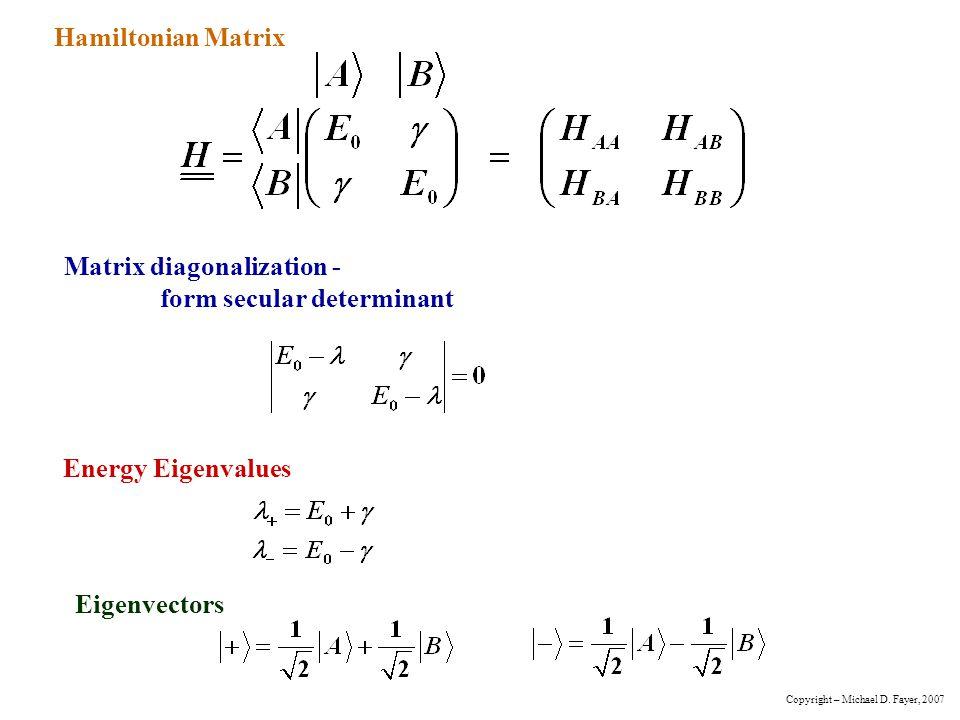 Matrix diagonalization - form secular determinant