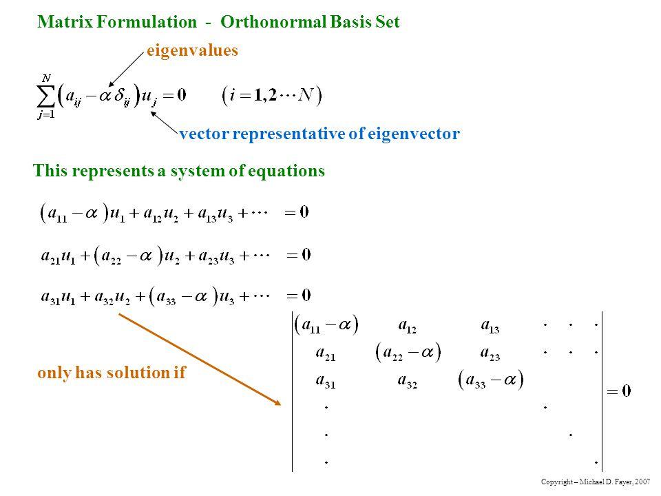 Matrix Formulation - Orthonormal Basis Set