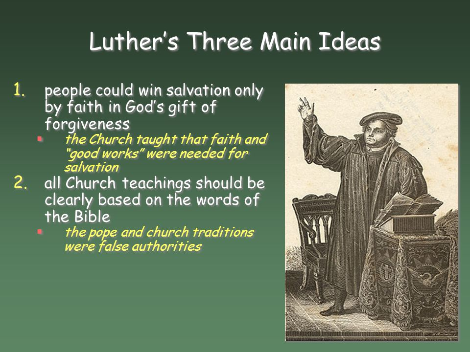 Luther's Three Main Ideas