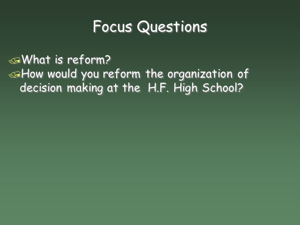 Focus Questions What is reform