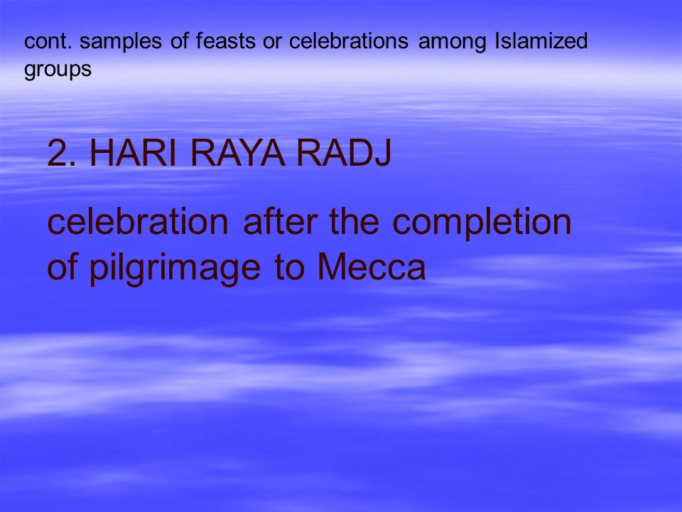 celebration after the completion of pilgrimage to Mecca