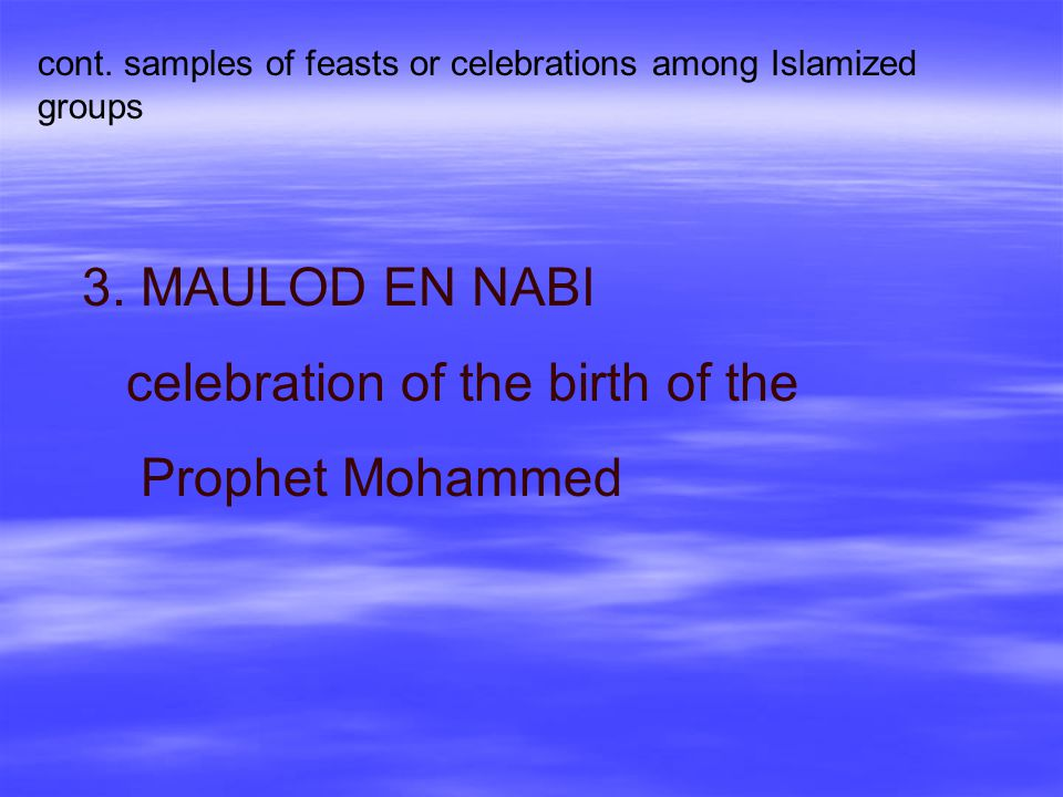 celebration of the birth of the Prophet Mohammed