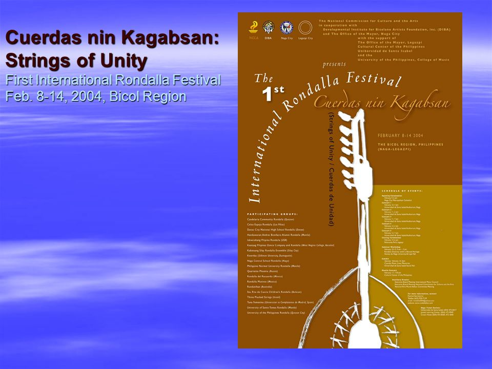 Cuerdas nin Kagabsan: Strings of Unity First International Rondalla Festival Feb.