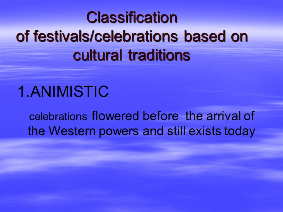 Classification of festivals/celebrations based on cultural traditions