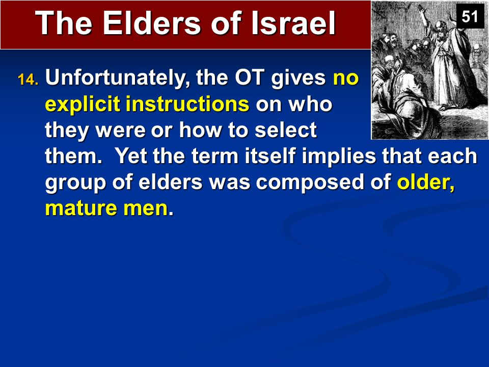 The Elders of Israel 51.