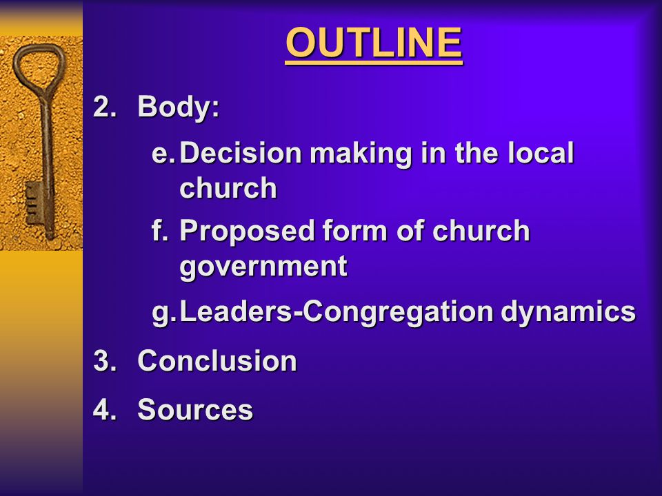 OUTLINE Body: Decision making in the local church