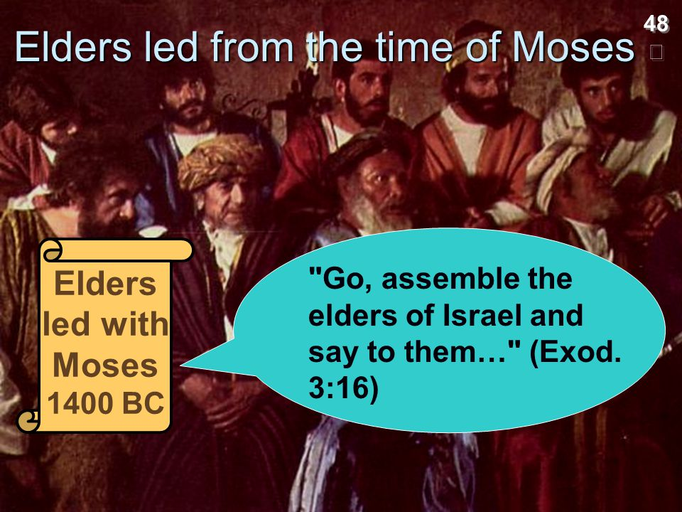 Elders led from the time of Moses
