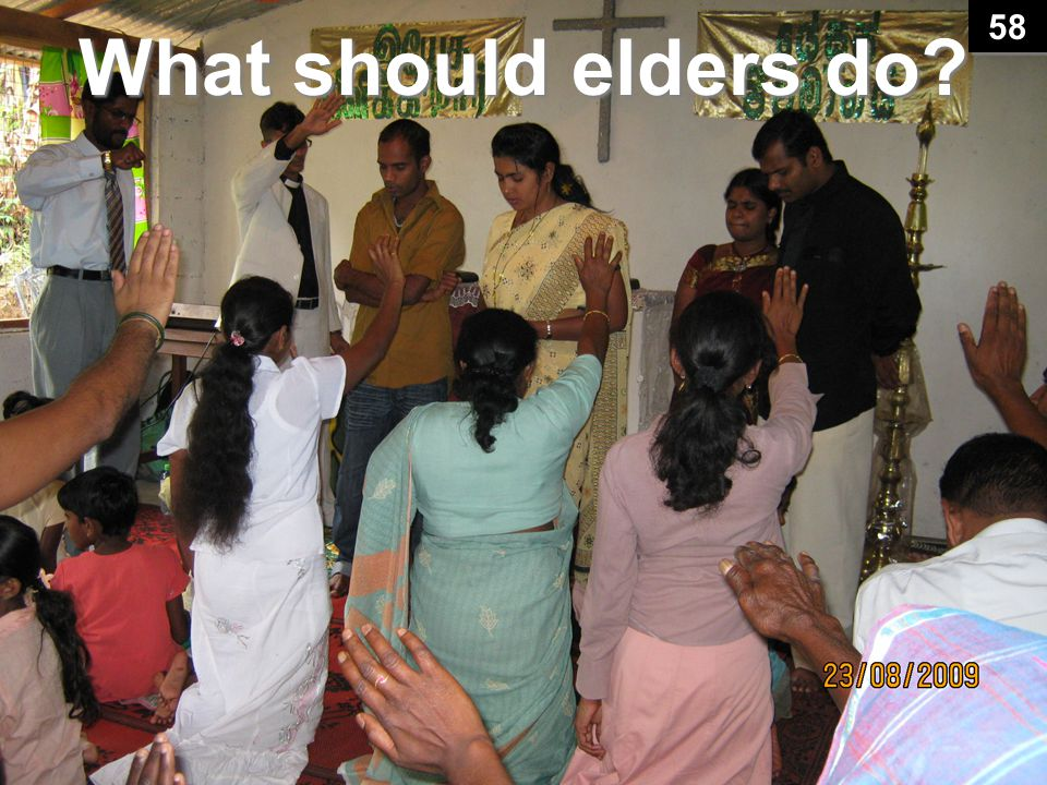 What should elders do 58