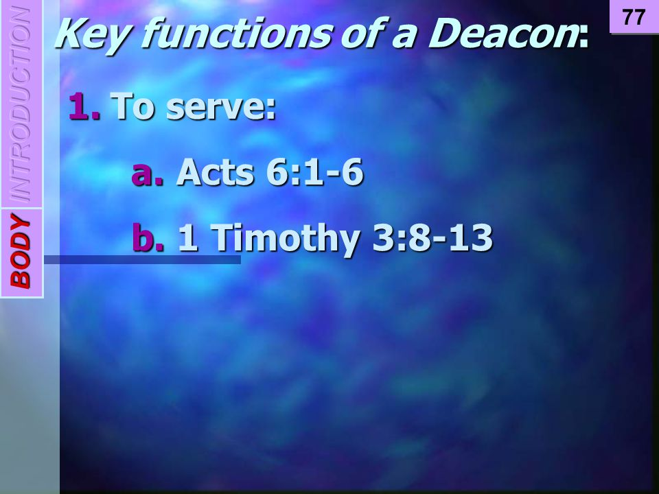 Key functions of a Deacon: