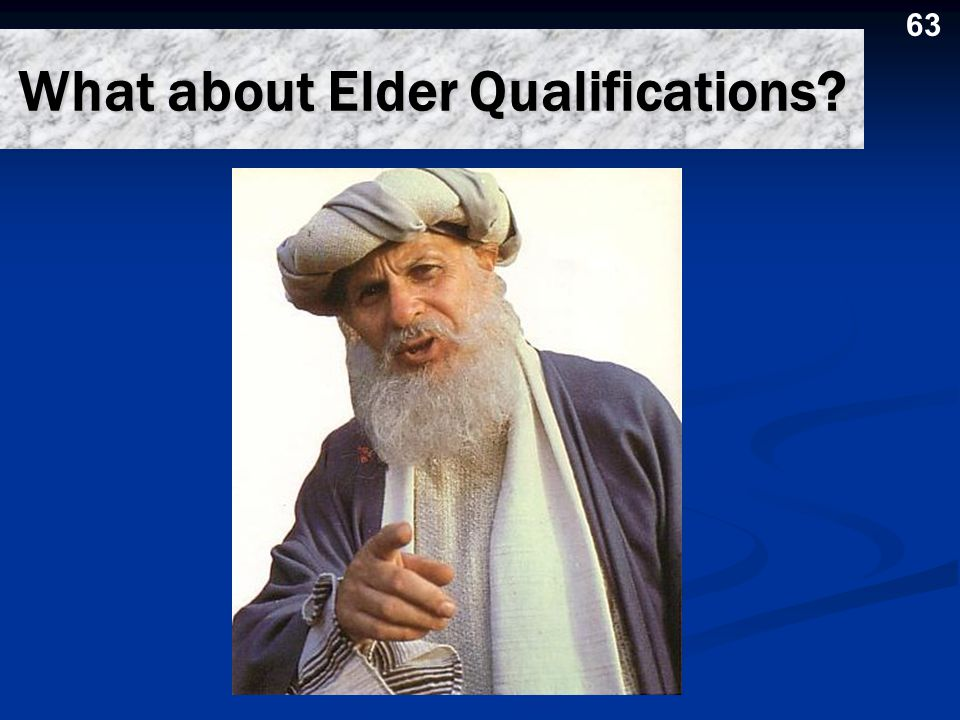 What about Elder Qualifications
