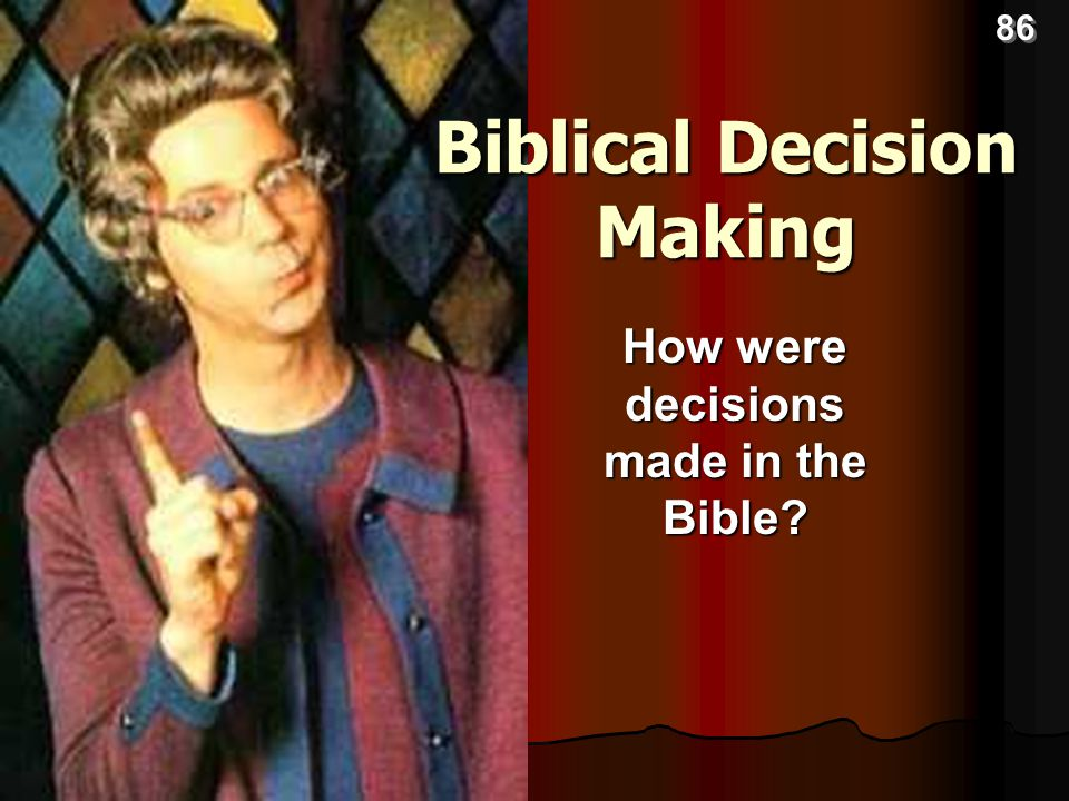 Biblical Decision Making