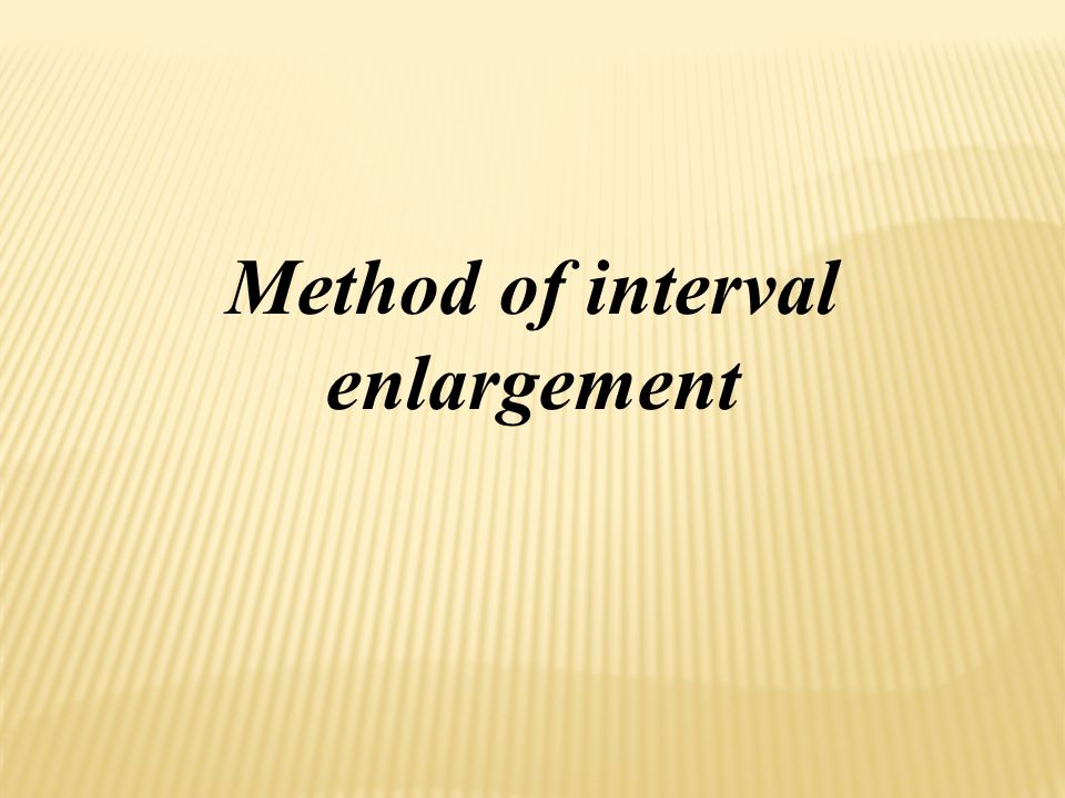 Method of interval enlargement