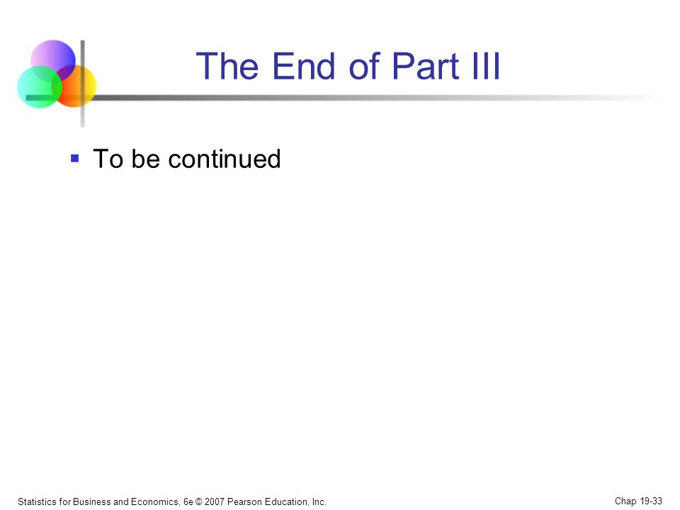 The End of Part III To be continued
