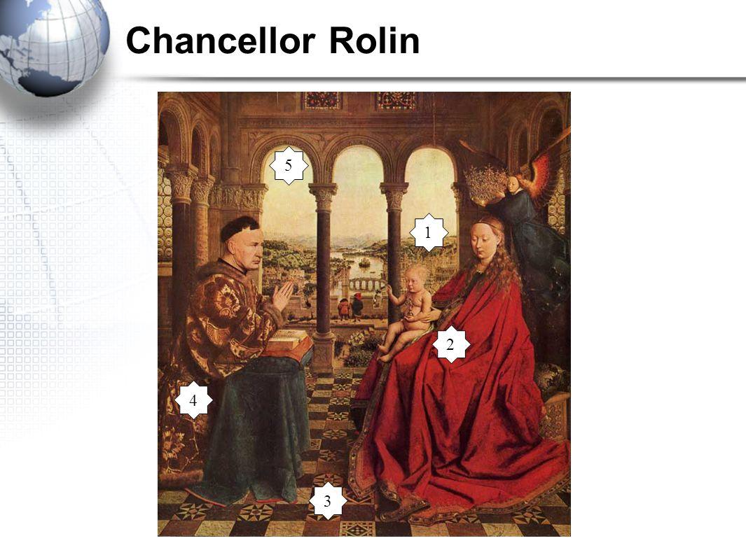 Chancellor Rolin 5 1 2 4 3