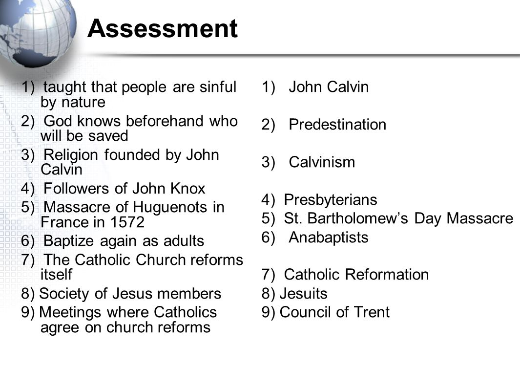 Assessment 1) taught that people are sinful by nature