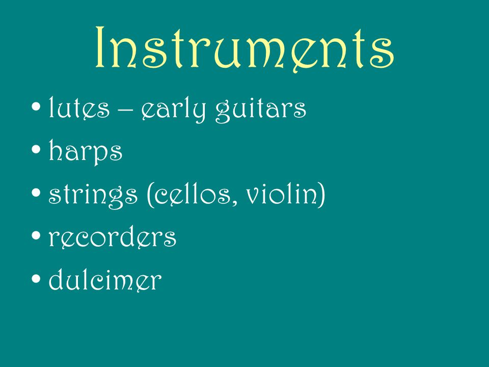 Instruments lutes – early guitars harps strings (cellos, violin)