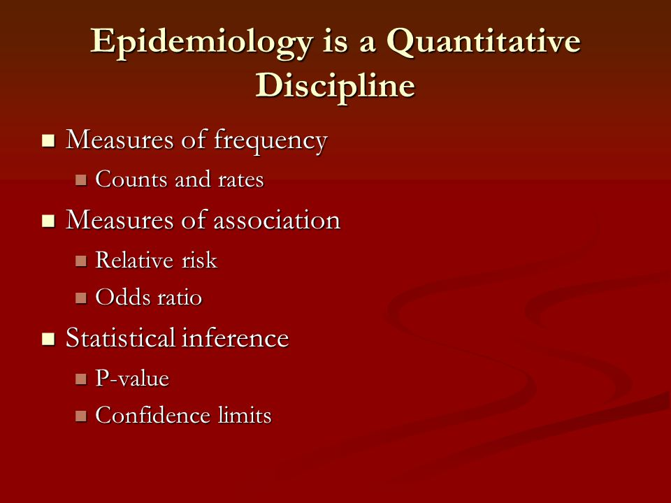 Epidemiology is a Quantitative Discipline