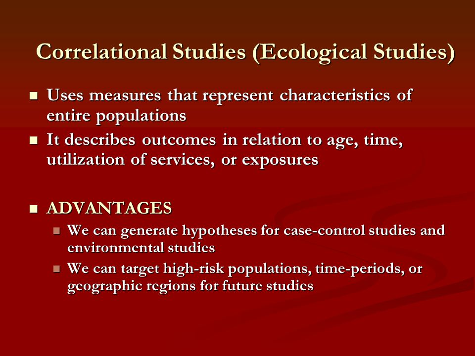 Correlational Studies (Ecological Studies)