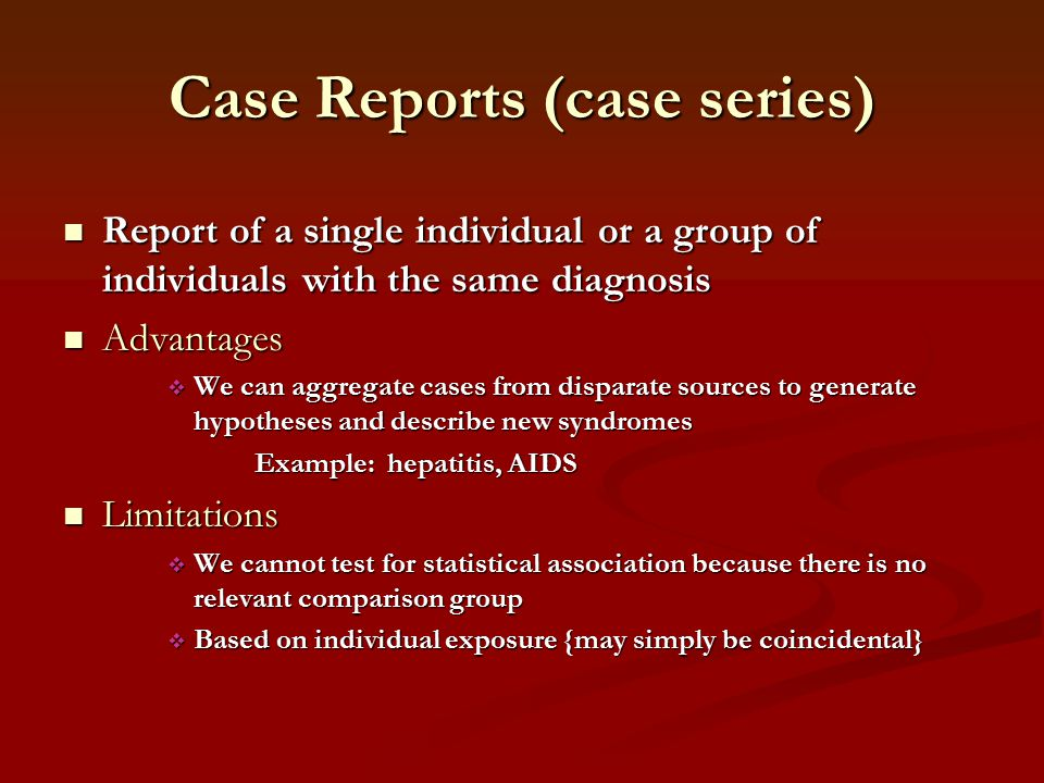 case series study epidemiology Start studying epidemiology case studies learn vocabulary, terms, and more with flashcards, games, and other study tools.