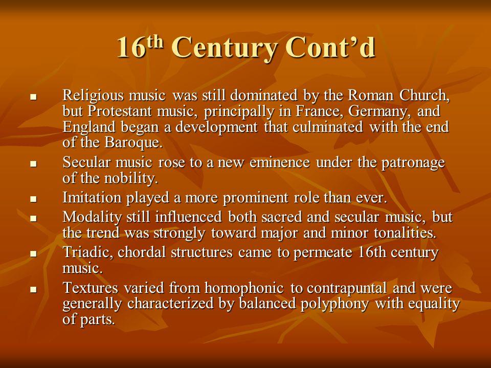 16th Century Cont'd