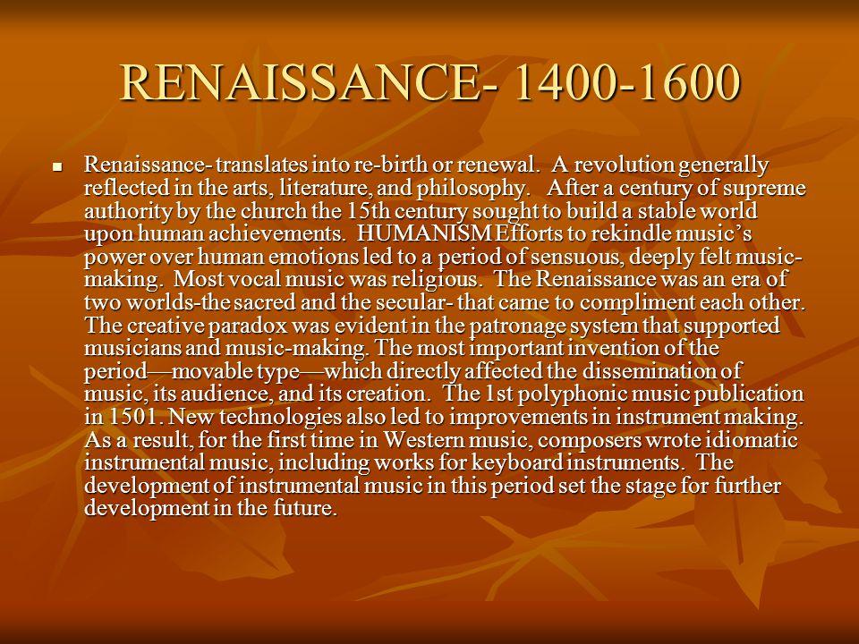 RENAISSANCE- 1400-1600